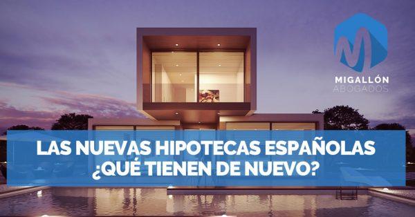 NUEVAS hipotecas en España