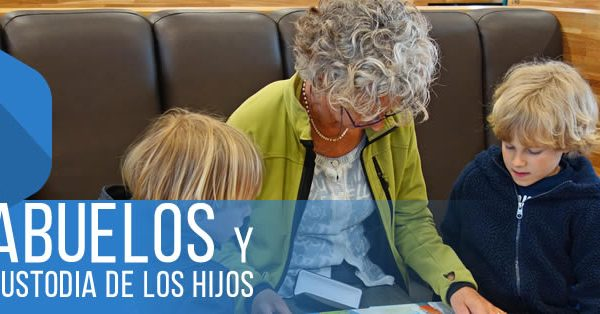 El papel de los abuelos en la custodia de los hijos