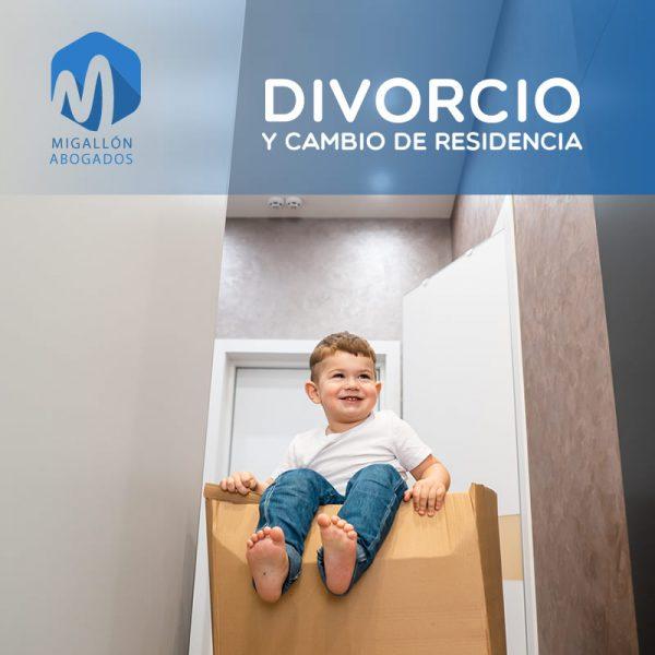 DIVORCIO Y CAMBIO DE RESIDENCIA