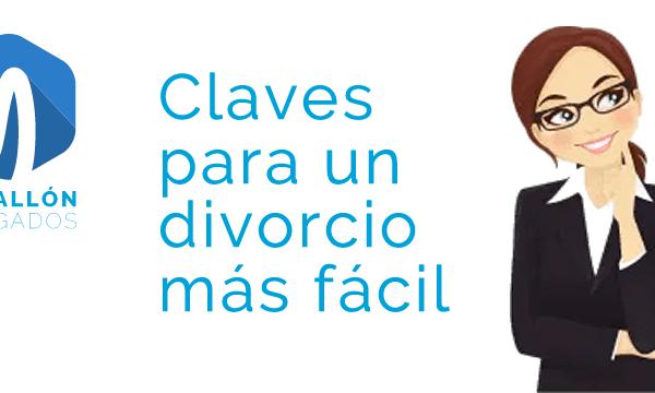 Divorcio Fácil: claves para conseguirlo.