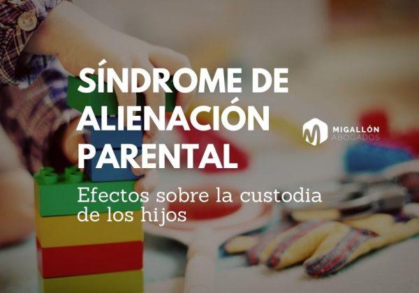 Síndrome de alienación parental en la custodia de menores.